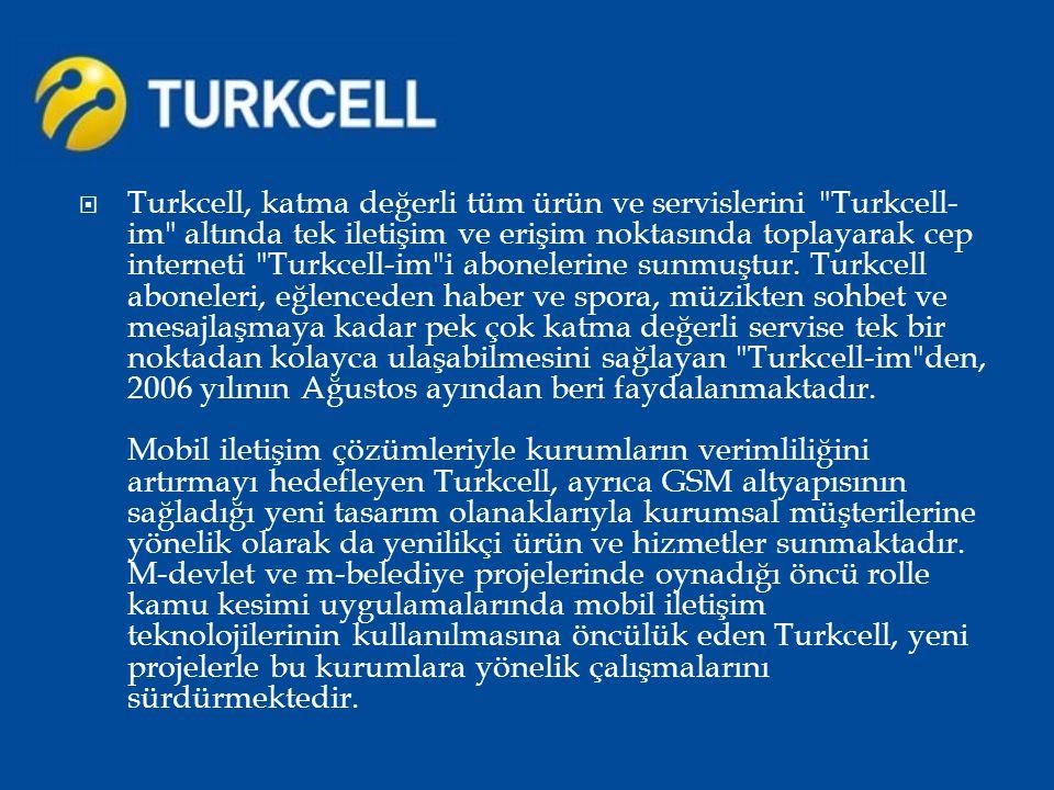  Turkcell, katma değerli tüm ürün ve servislerini
