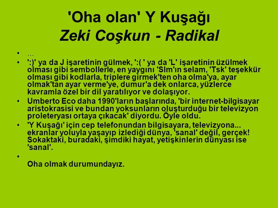 Oha olan Y Kuşağı Zeki Coşkun - Radikal...