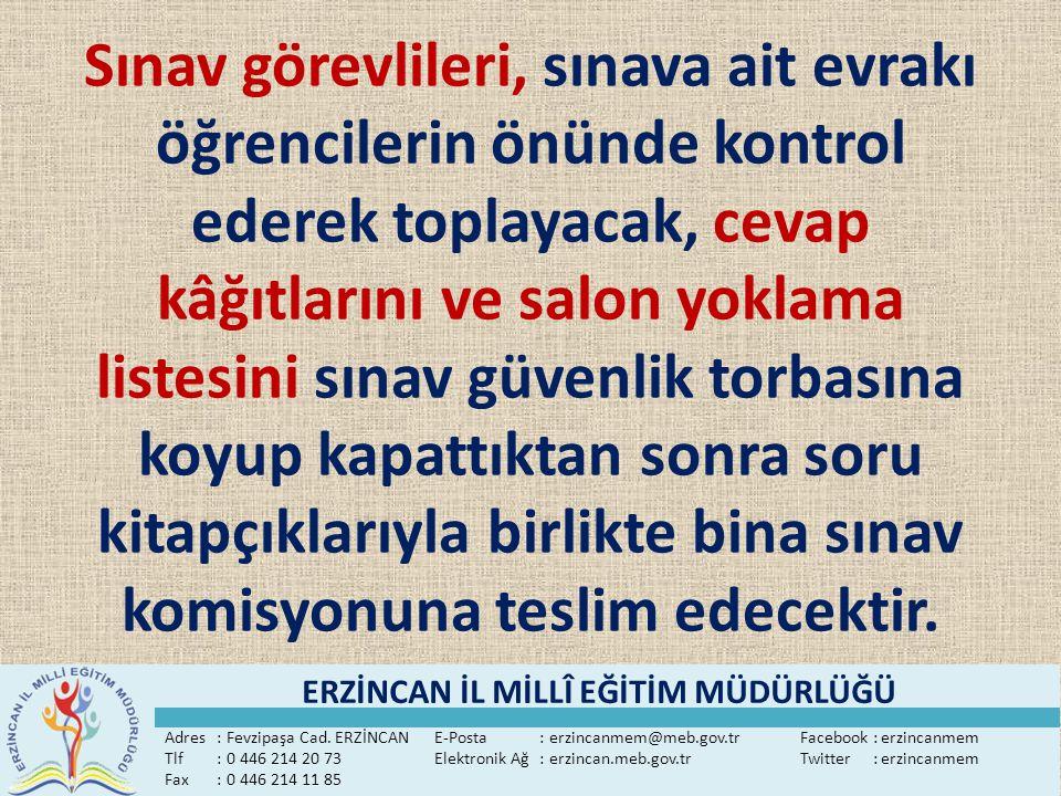 Adres:Fevzipaşa Cad. ERZİNCANE-Posta:erzincanmem@meb.gov.trFacebook:erzincanmem Tlf:0 446 214 20 73Elektronik Ağ:erzincan.meb.gov.trTwitter:erzincanme