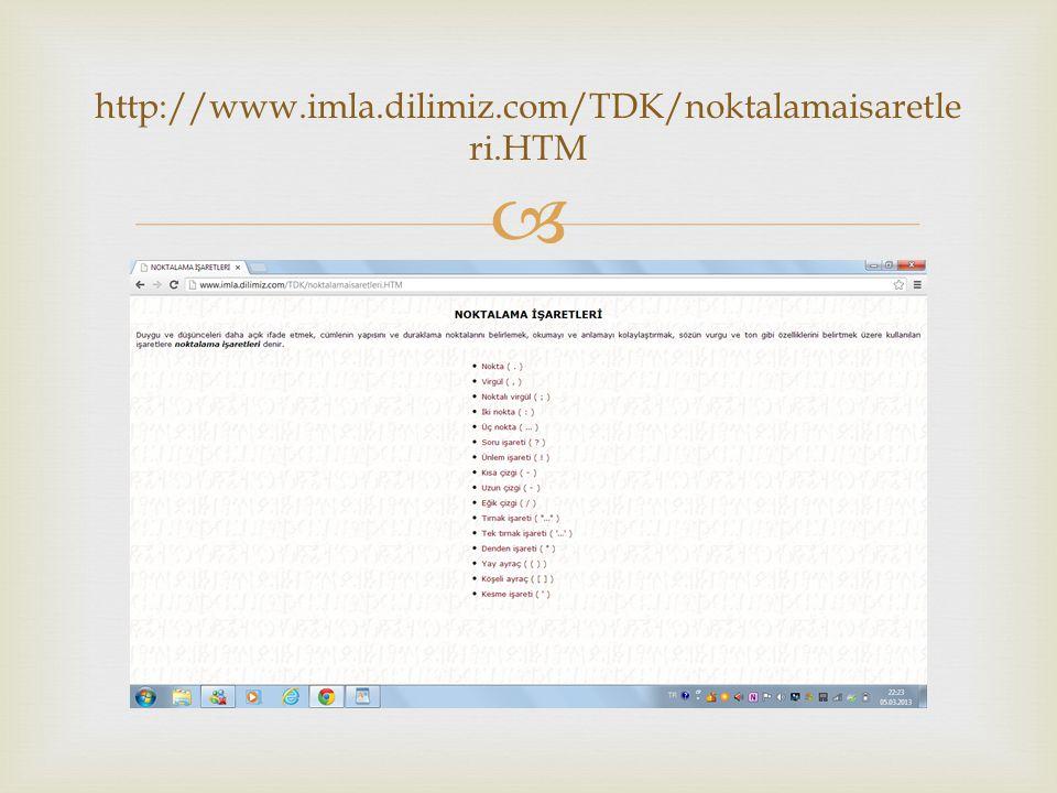   http://www.testimiz.com/3.sinif/noktalamaisaretle ri1.html http://www.testimiz.com/3.sinif/noktalamaisaretle ri1.html  İnteraktif test olanağı  Konu ile ilgili detaylı test  Testin anında değerlendirilmesi BEĞENİLENLER
