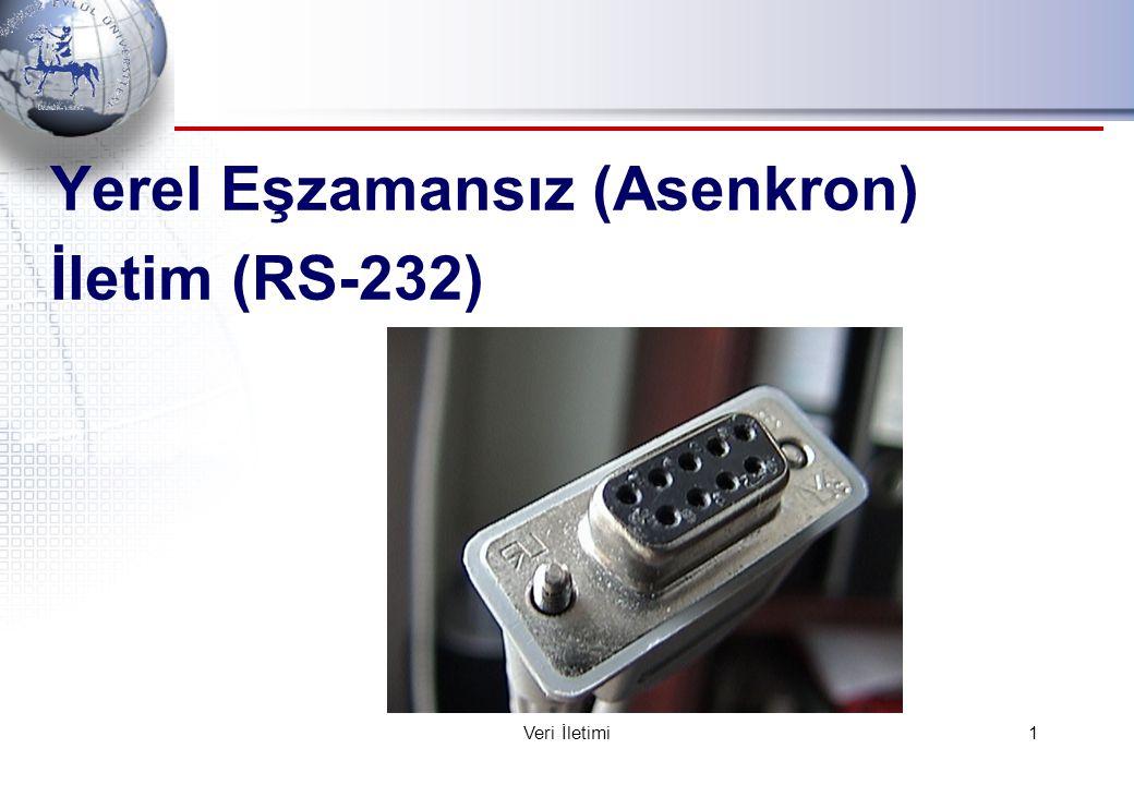 Yerel Eşzamansız (Asenkron) İletim (RS-232) 1Veri İletimi