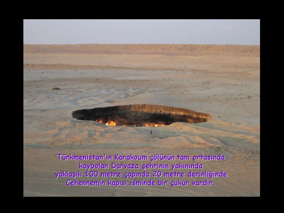 Bu kuyunun içinde 39 yıldır yanan ve sanki sönmeyecek gibi görünen bir ateş mevcuttur