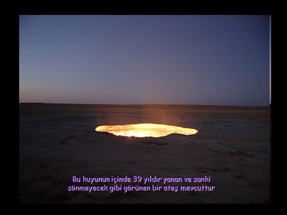 Le puits Darvaza n est pas un travail de nature, mais le résultat d une prospection de l exploitation minière soviétique malheureuse a commencé dans les 50's.