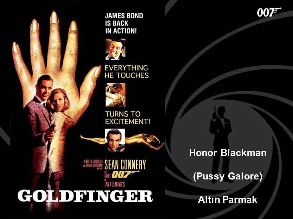 Honor Blackman (Pussy Galore) Altın Parmak