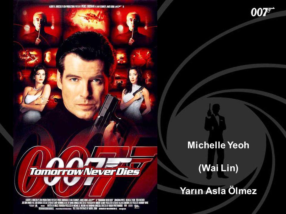 Michelle Yeoh (Wai Lin) Yarın Asla Ölmez