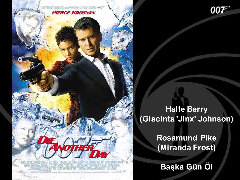 Halle Berry (Giacinta 'Jinx' Johnson) Rosamund Pike (Miranda Frost) Başka Gün Öl