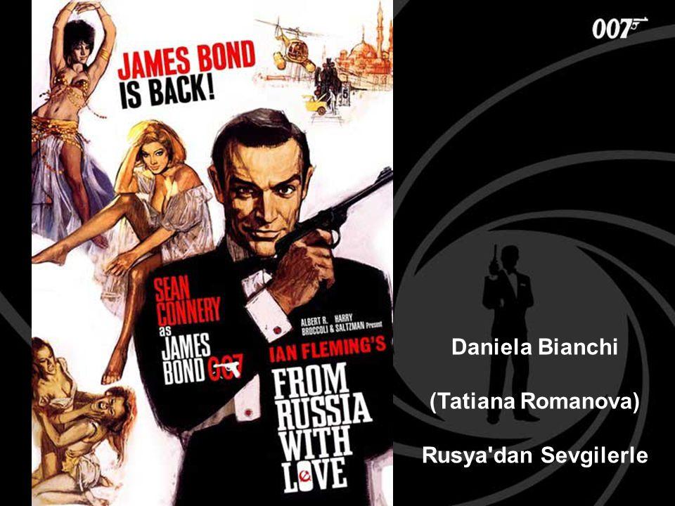Daniela Bianchi (Tatiana Romanova) Rusya'dan Sevgilerle