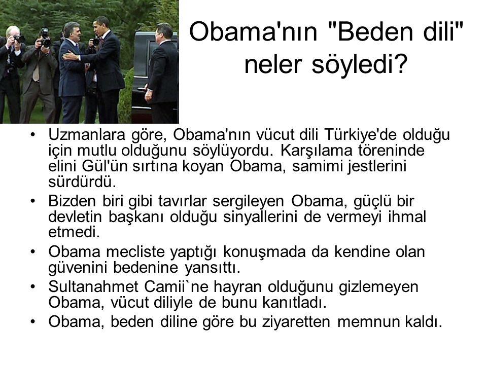 Obama nın Beden dili neler söyledi.