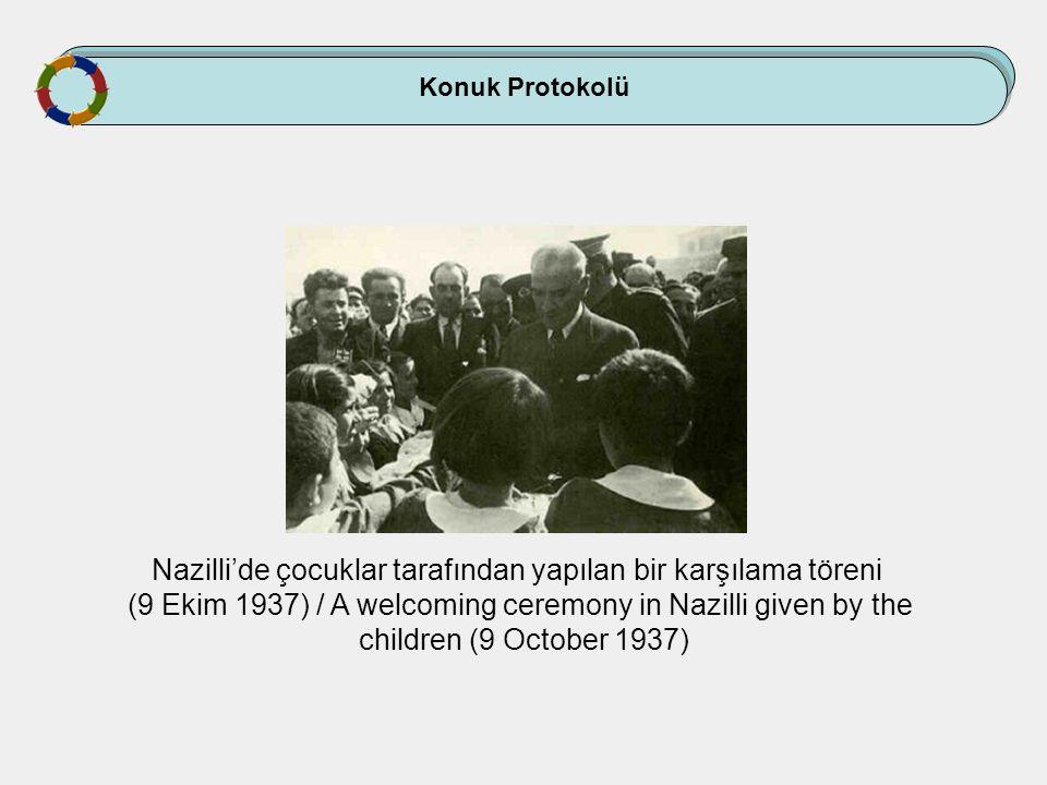 Nazilli'de çocuklar tarafından yapılan bir karşılama töreni (9 Ekim 1937) / A welcoming ceremony in Nazilli given by the children (9 October 1937)