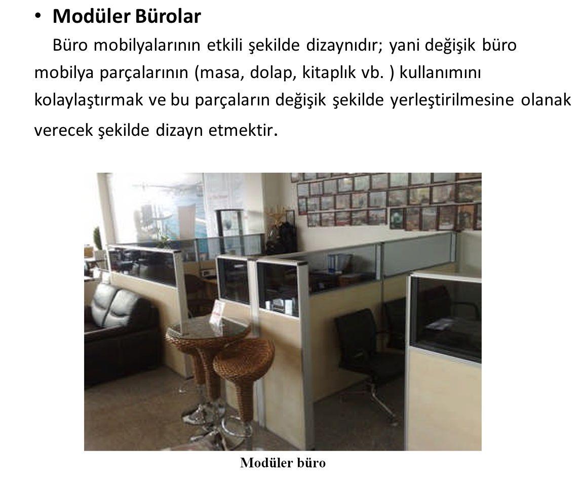 Modüler Bürolar Büro mobilyalarının etkili şekilde dizaynıdır; yani değişik büro mobilya parçalarının (masa, dolap, kitaplık vb. ) kullanımını kolayla