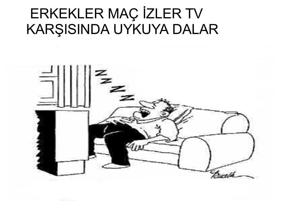 ERKEKLER MAÇ İZLER TV KARŞISINDA UYKUYA DALAR