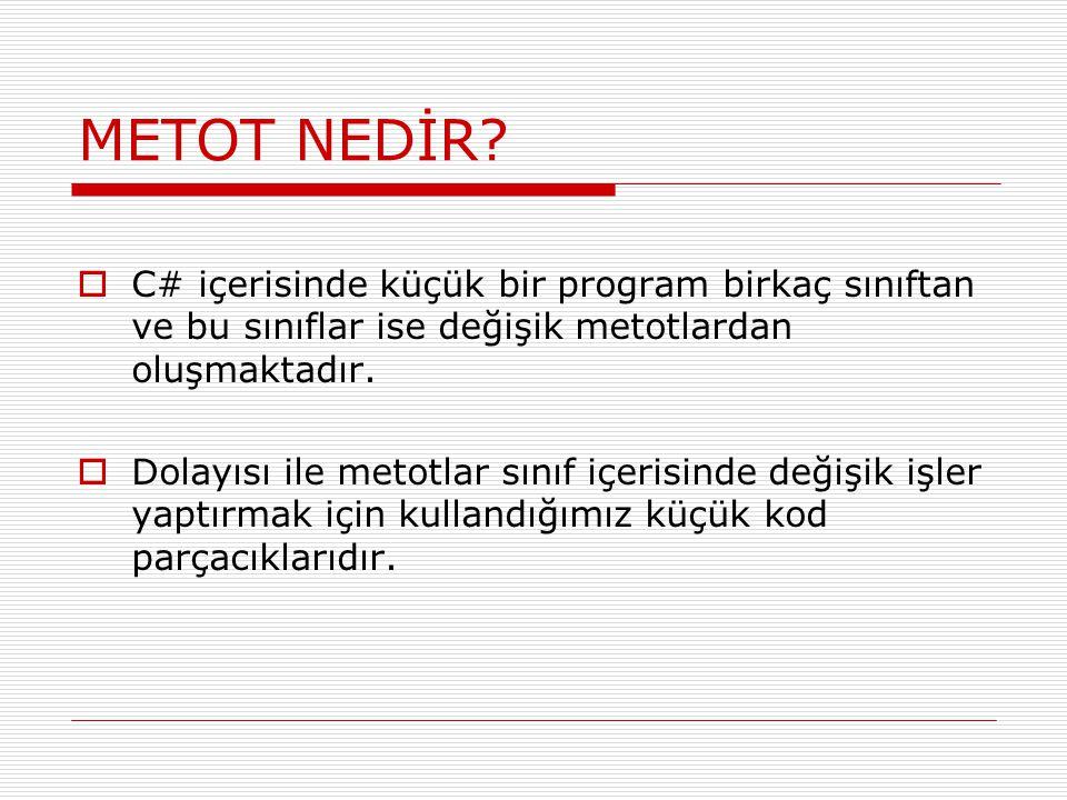 METOT NEDİR.