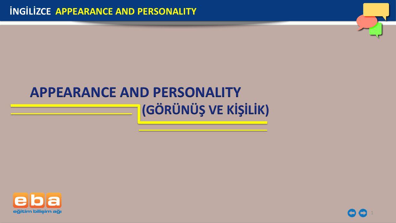 2 İnsanların dış görünümünden ve karakterlerinden bahsederken kullanılan ifadeleri öğrendik.