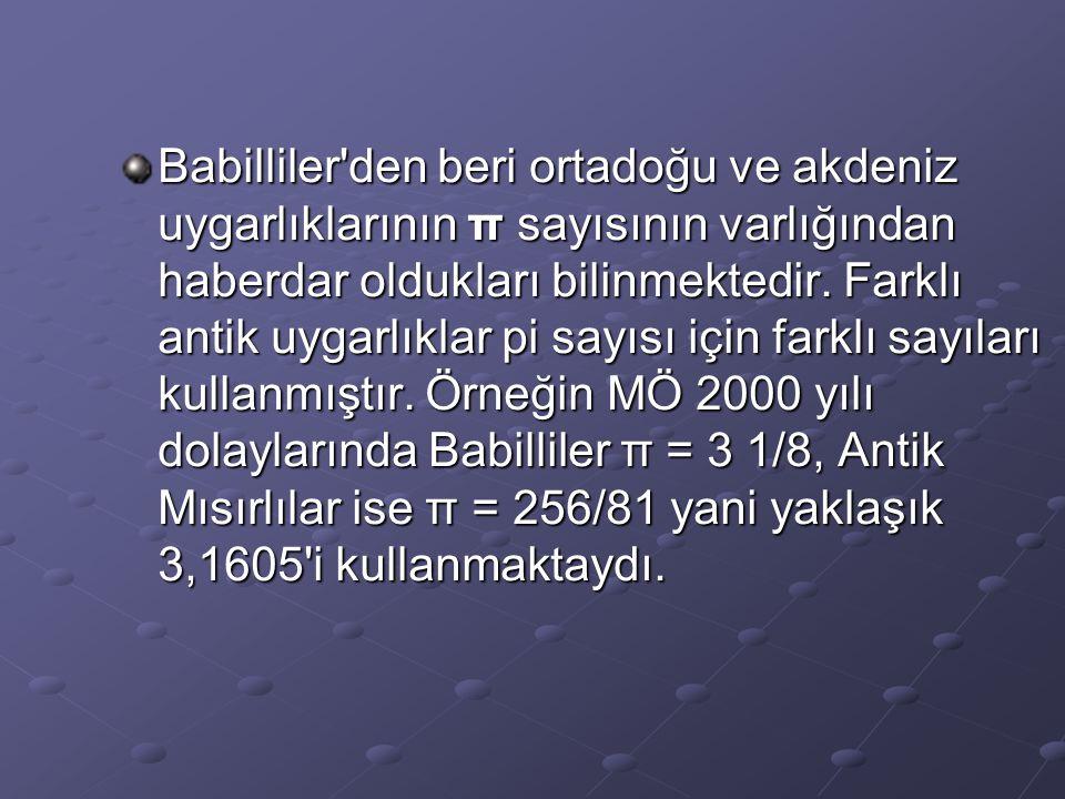 Eski Yunanda karekök 10 ya da 3,162 sayısı kullanıldı.