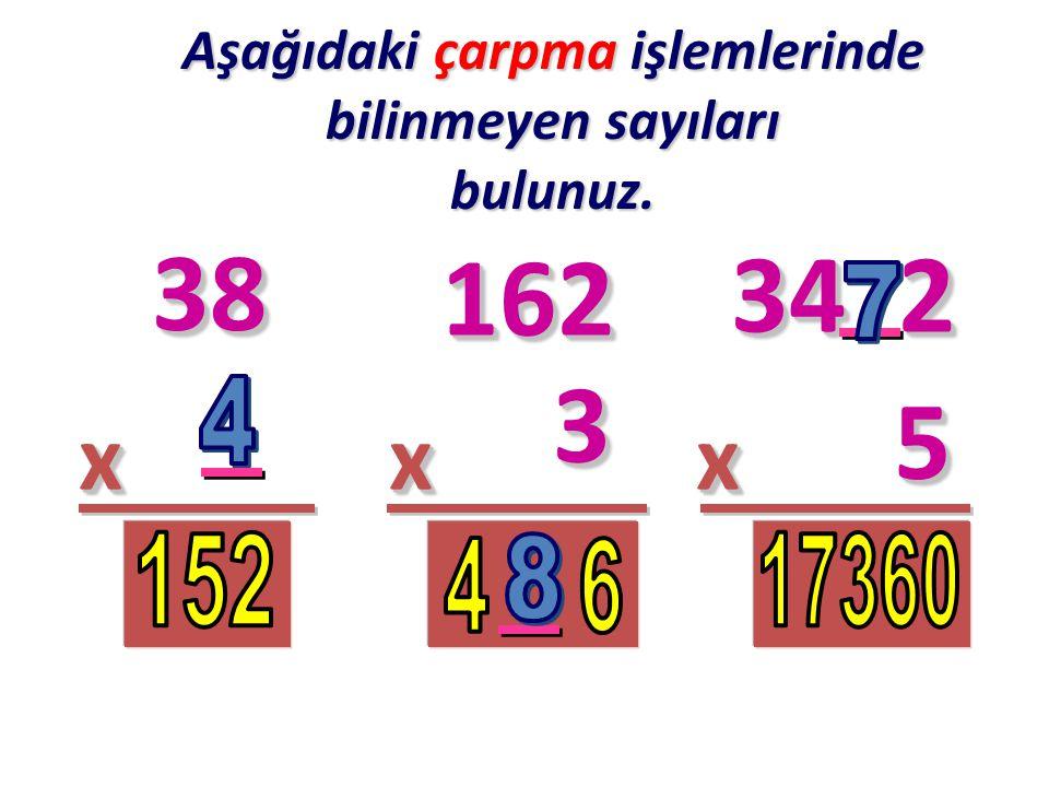 Aşağıdaki çarpma işlemlerini yapınız.1 x 18 =....84 x 1 =....