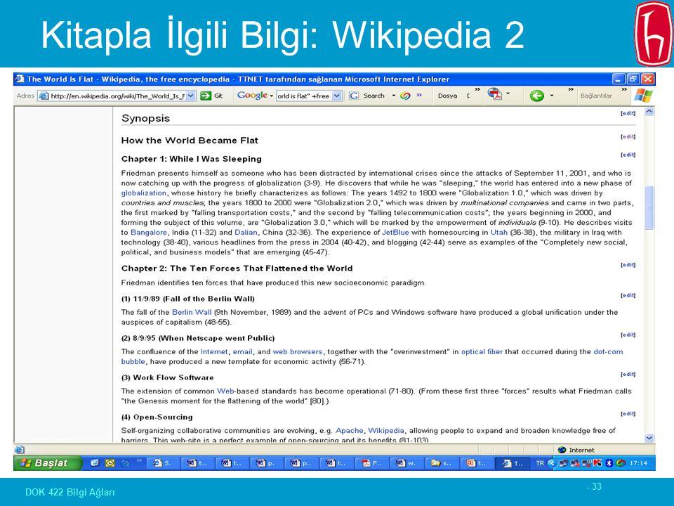 - 33 DOK 422 Bilgi Ağları Kitapla İlgili Bilgi: Wikipedia 2