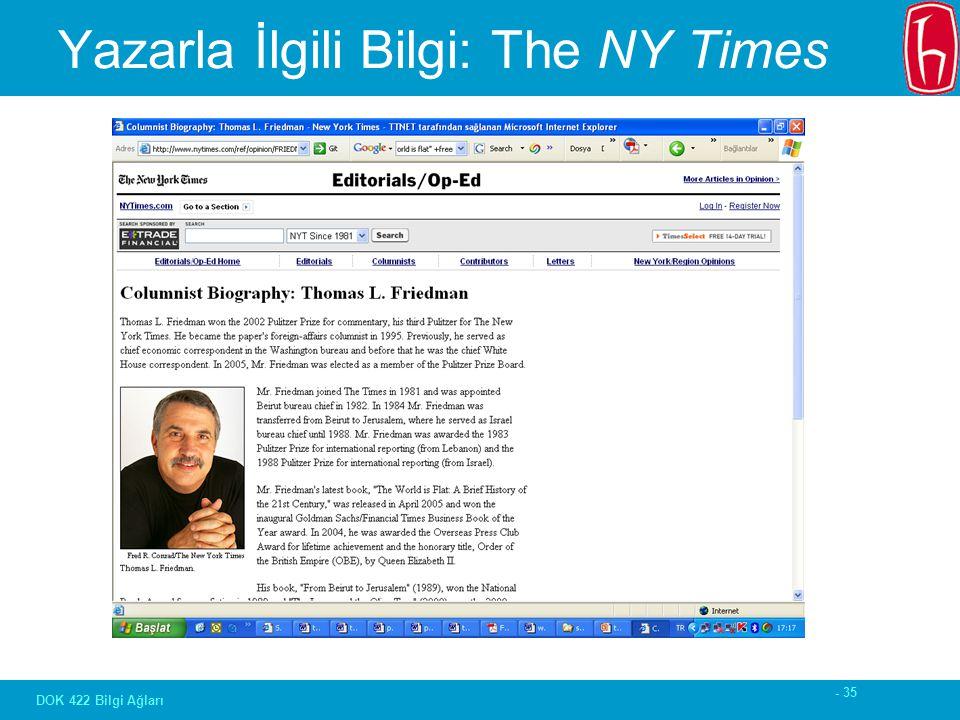 - 35 DOK 422 Bilgi Ağları Yazarla İlgili Bilgi: The NY Times