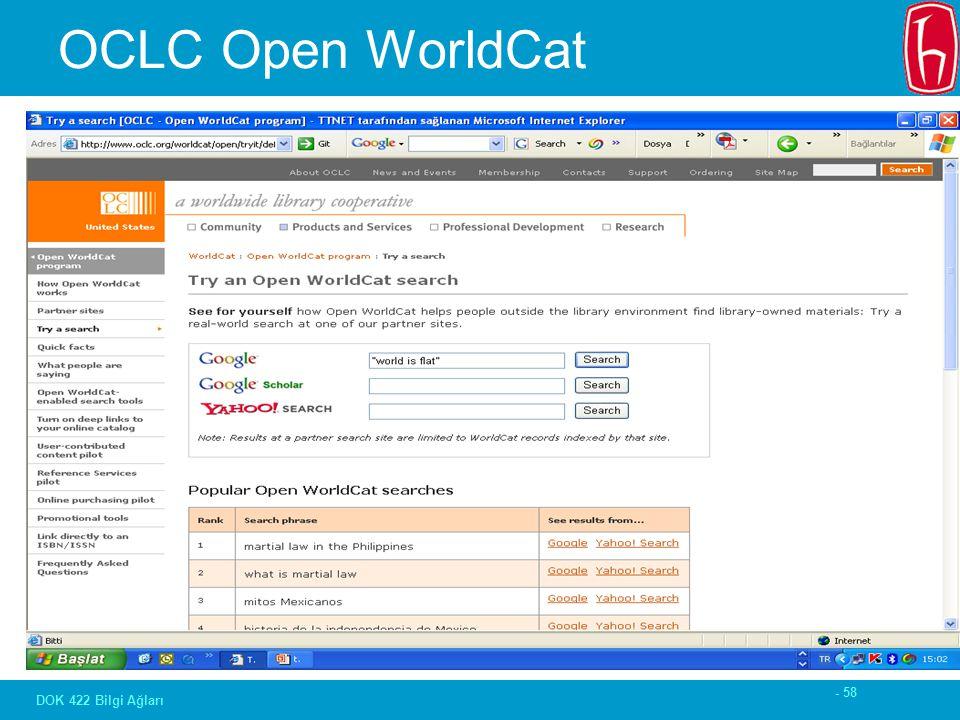 - 58 DOK 422 Bilgi Ağları OCLC Open WorldCat