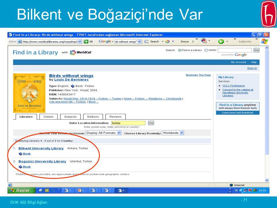 - 71 DOK 422 Bilgi Ağları Bilkent ve Boğaziçi'nde Var