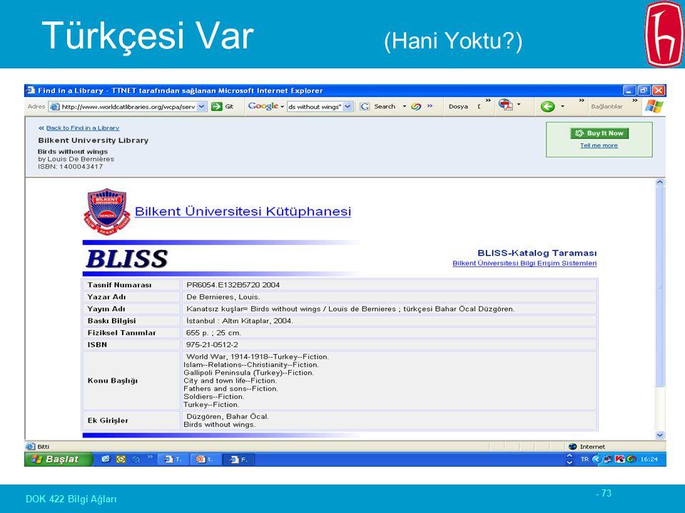 - 73 DOK 422 Bilgi Ağları Türkçesi Var (Hani Yoktu )