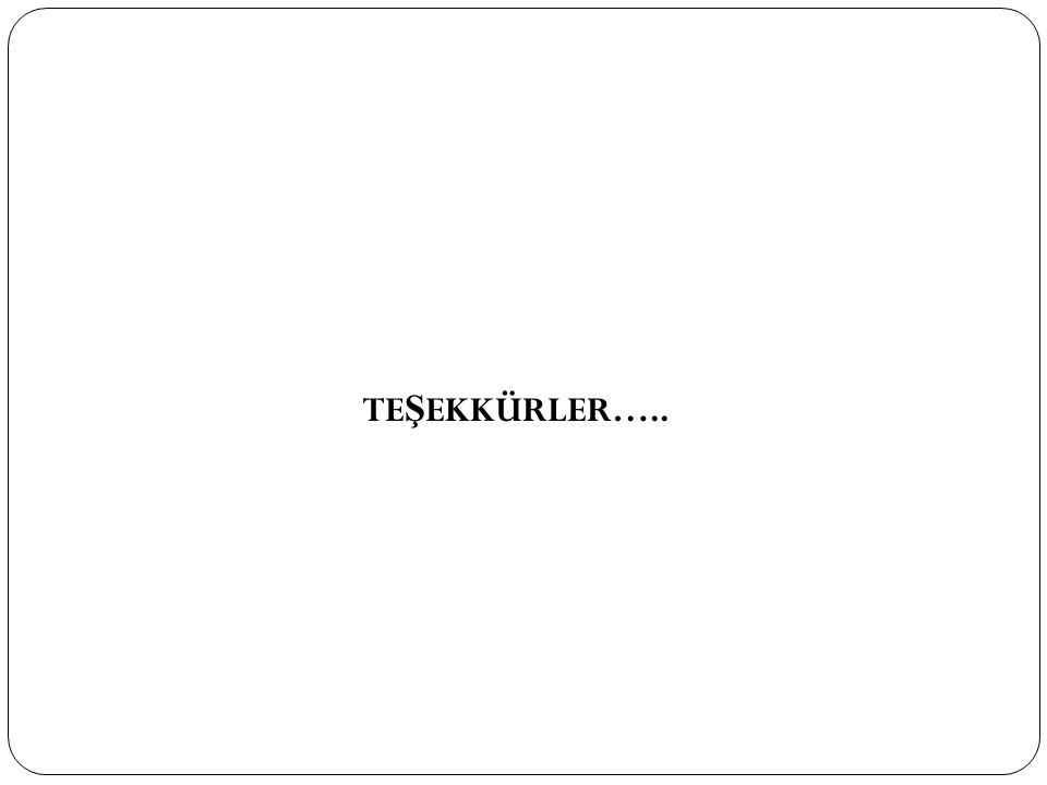 TE Ş EKKÜRLER…..