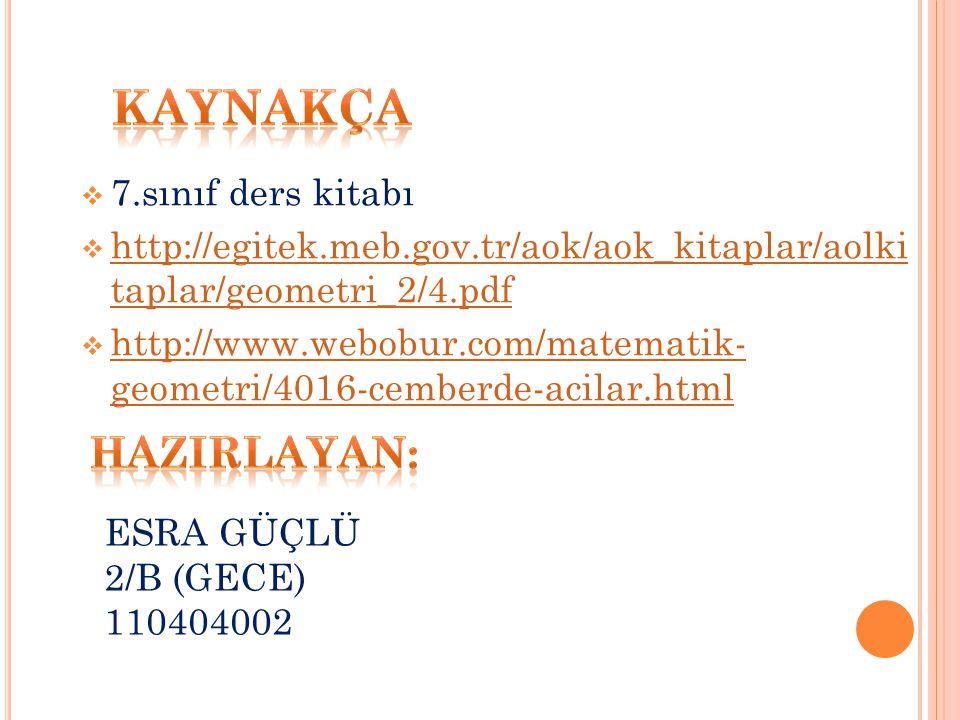  7.sınıf ders kitabı  http://egitek.meb.gov.tr/aok/aok_kitaplar/aolki taplar/geometri_2/4.pdf http://egitek.meb.gov.tr/aok/aok_kitaplar/aolki taplar