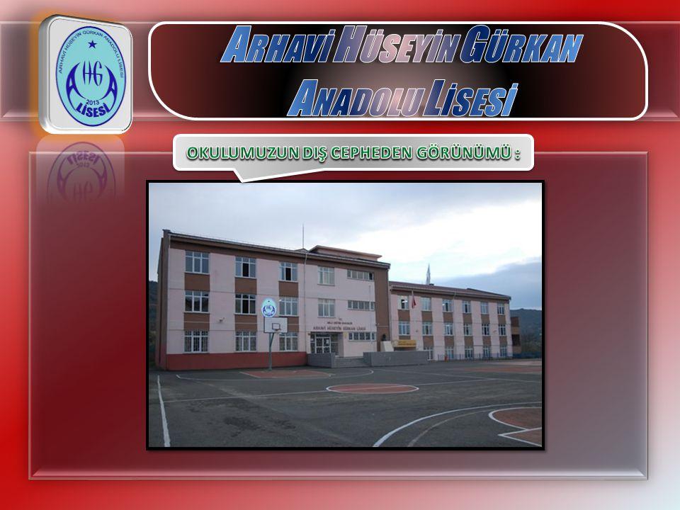 Günümüzde Hüseyin Gürkan Lisesi adı verilen Arhavi Lisesi, 1967 yılında Arhavi Lisesi Yaptırma ve Yaşatma Derneği nin öncülüğünde Arhavi halkı tarafından yaptırılmıştır.