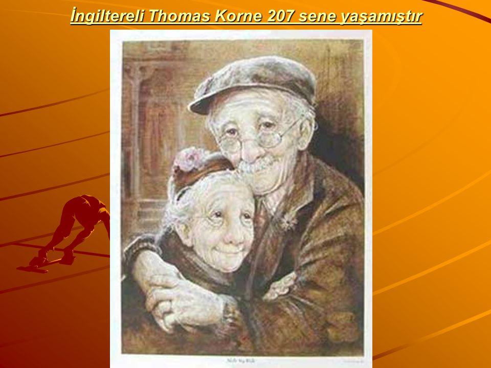 İngiltereli Thomas Korne 207 sene yaşamıştır