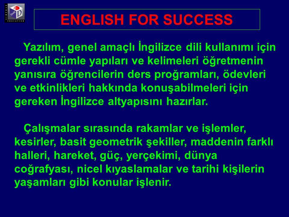 English for Success yazılımının her ünitesi beş ayrı bölümden oluşmaktadır.