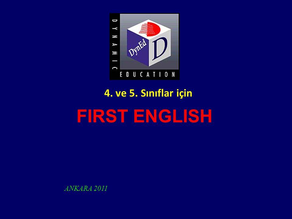 FIRST ENGLISH ANKARA 2011 4. ve 5. Sınıflar için