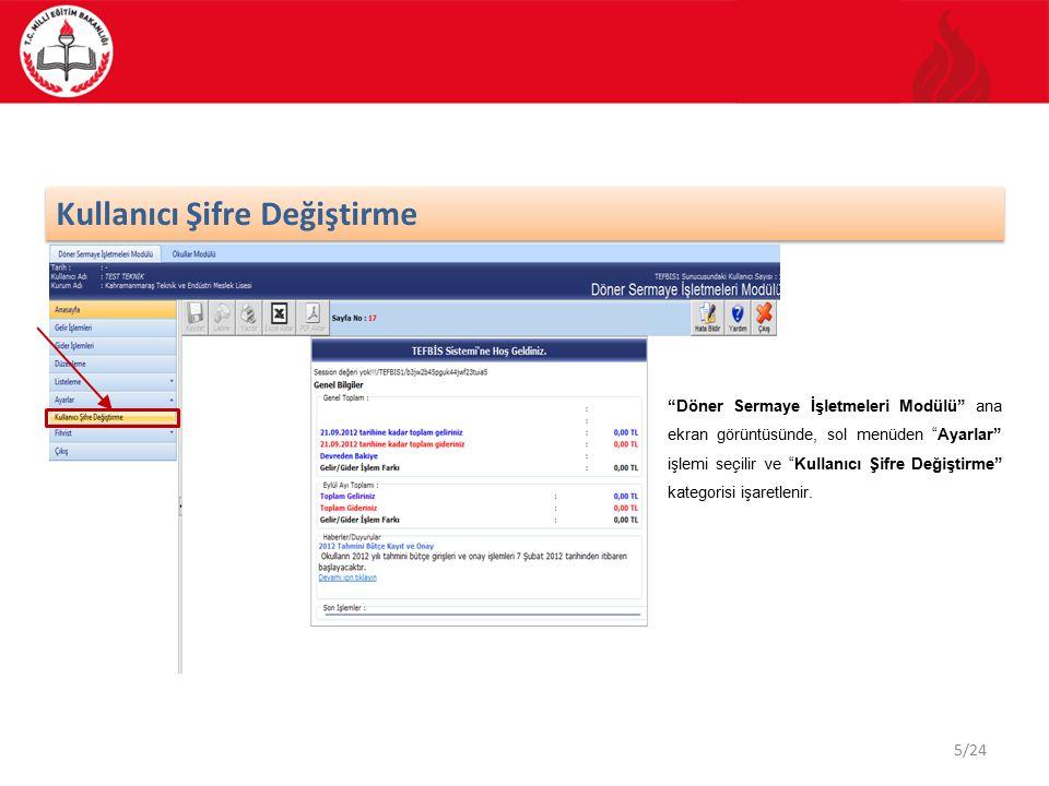 """5/24 Kullanıcı Şifre Değiştirme """"Döner Sermaye İşletmeleri Modülü"""" ana ekran görüntüsünde, sol menüden """"Ayarlar"""" işlemi seçilir ve """"Kullanıcı Şifre De"""