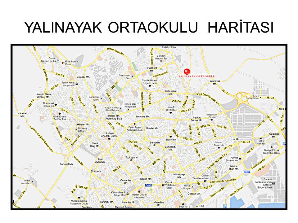 I.BÖLÜM KURUMUN ADI : Yalınayak Ortaokulu Müdürlüğü İLİ : MERSİN İLÇESİ : TOROSLAR ADRES : Yalınayak Mahallesi 1009 sokak no:45..