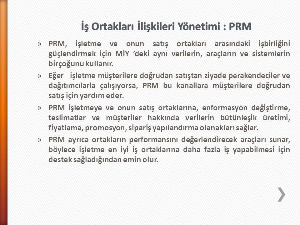 » PRM, işletme ve onun satış ortakları arasındaki işbirliğini güçlendirmek için MİY 'deki aynı verilerin, araçların ve sistemlerin birçoğunu kullanır.