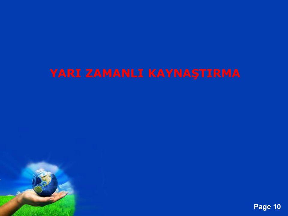 Free Powerpoint Templates Page 10 YARI ZAMANLI KAYNAŞTIRMA