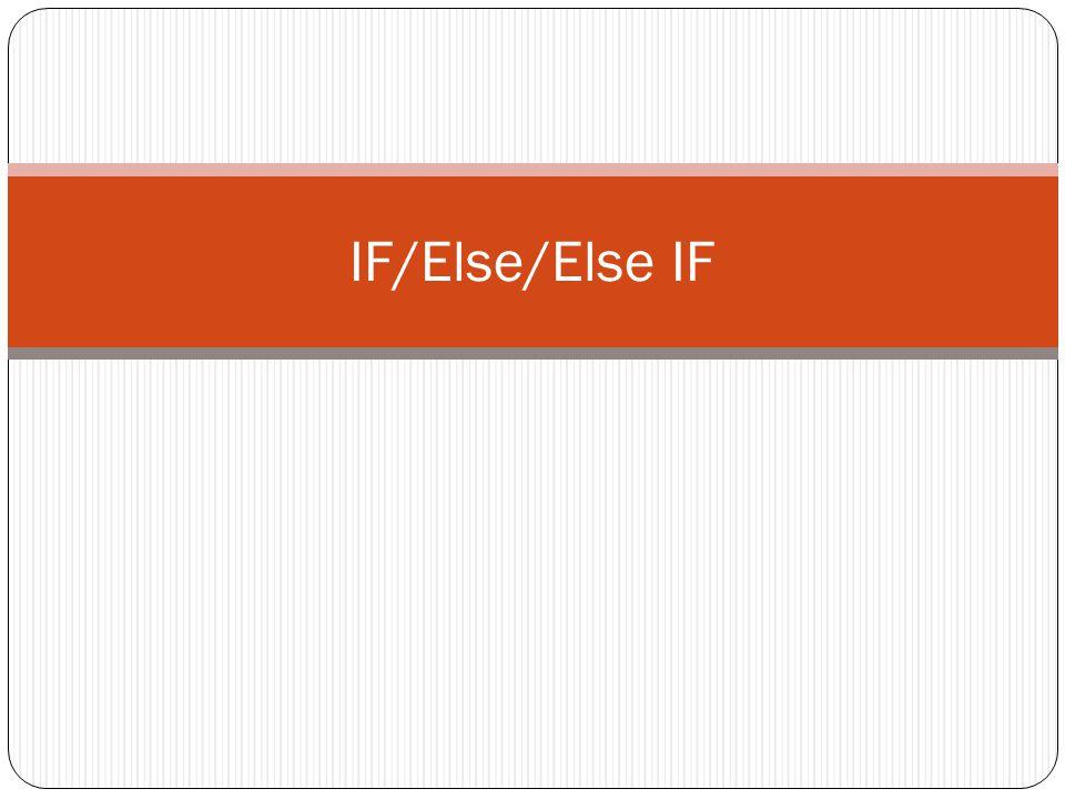 IF/Else/Else IF