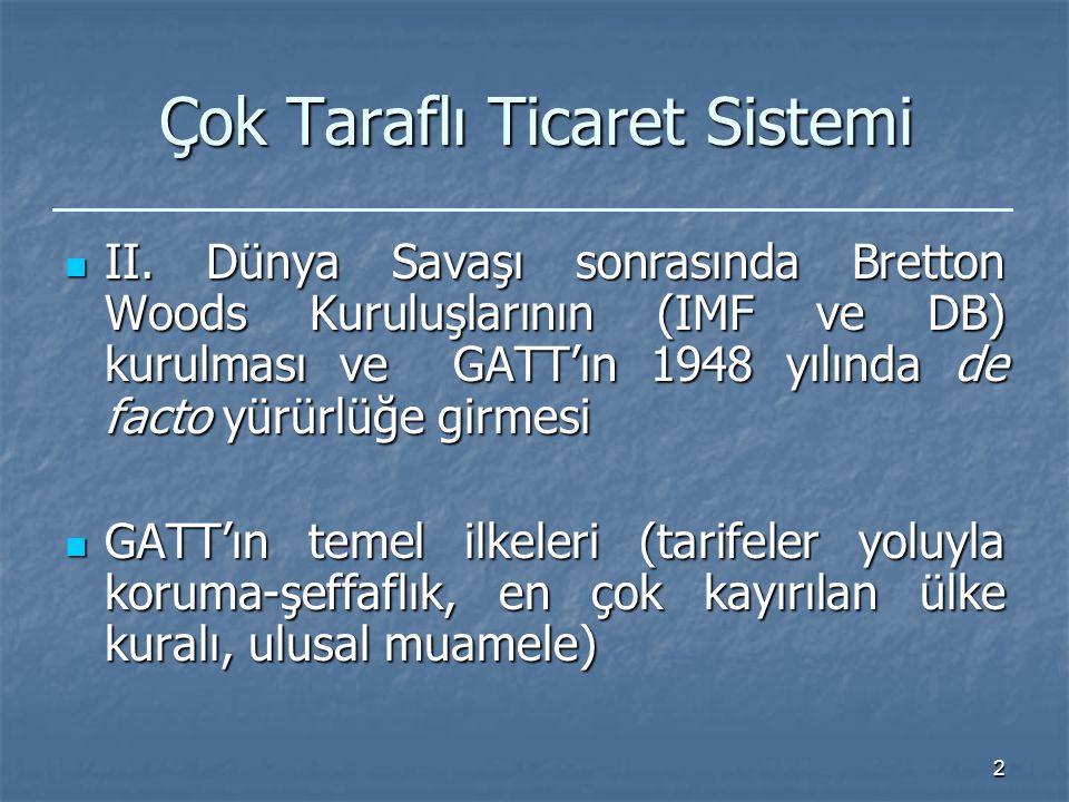 2 Çok Taraflı Ticaret Sistemi II.
