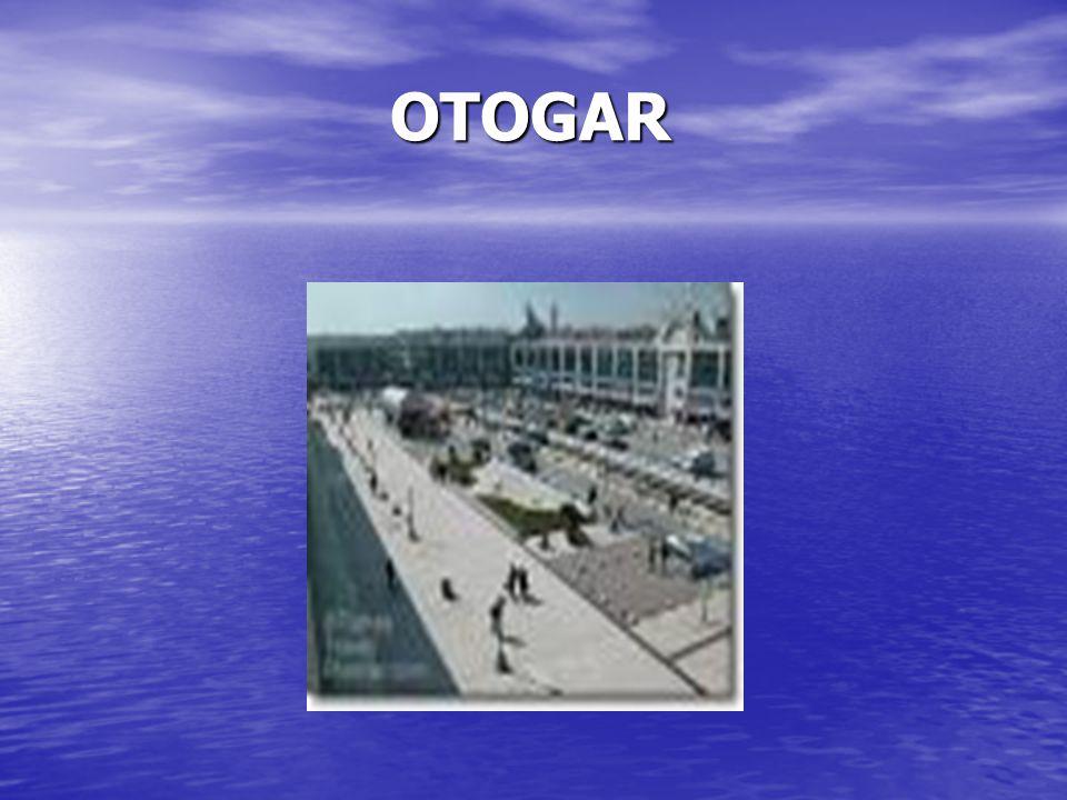 OTOGAR OTOGAR