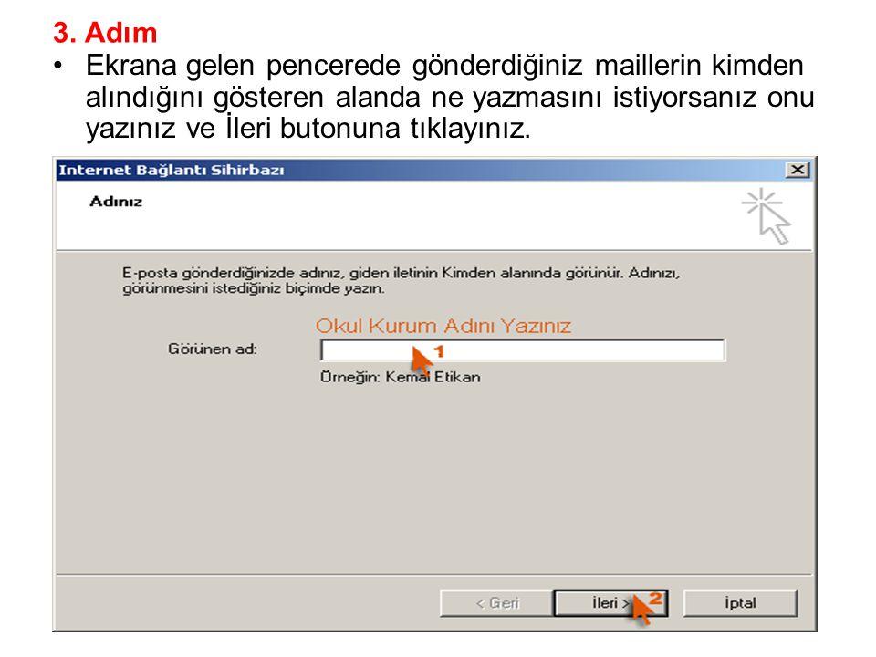3. Adım Ekrana gelen pencerede gönderdiğiniz maillerin kimden alındığını gösteren alanda ne yazmasını istiyorsanız onu yazınız ve İleri butonuna tıkla