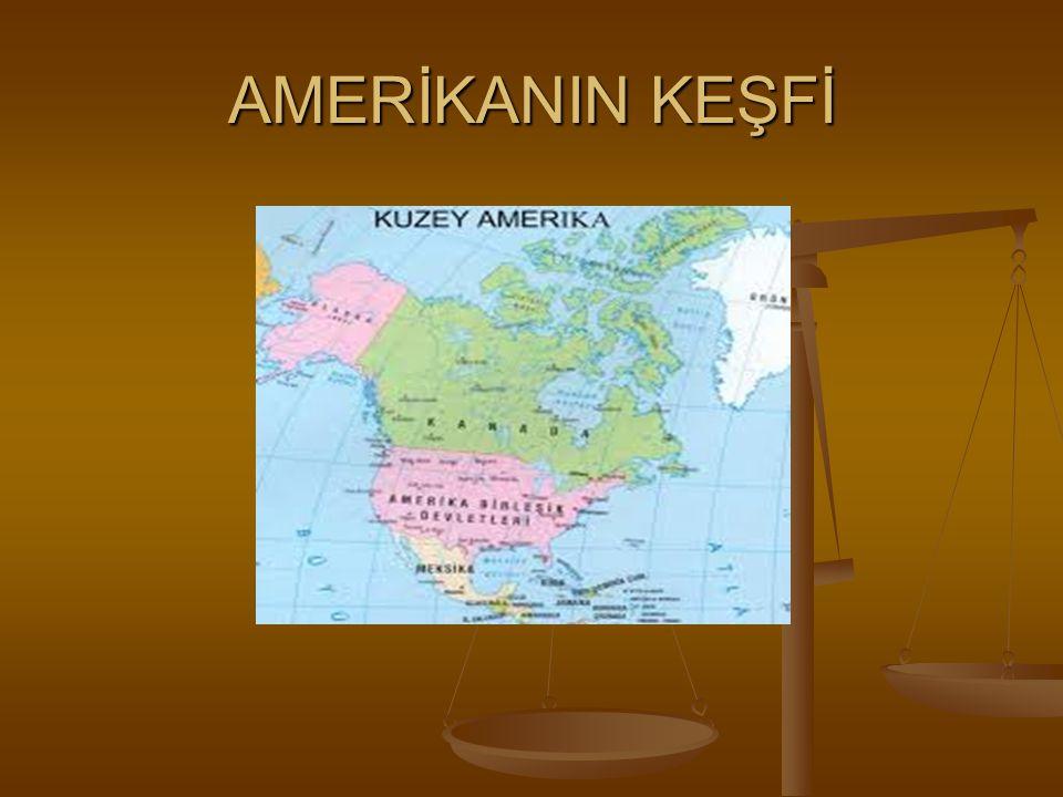 AMERİKANIN KEŞFİ