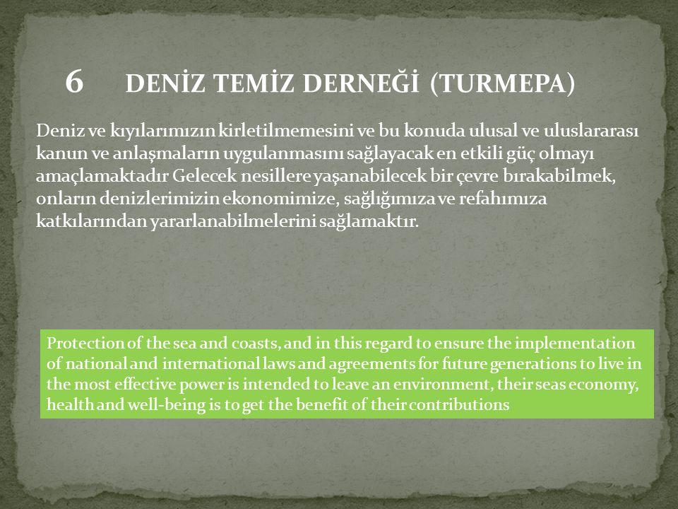 7 (TÜRÇEK )TÜRKİYE ÇEVRE KORUMA VE YEŞİLLENDİRME KURUMU TÜRÇEK çevre ve doğa koruma konusunda, çevre politikaları geliştiren, demokratik, katılımcı bir anlayışa sahip, çeşitliliğe saygılı, kamu yararına çalışan ve kar amacı olmayan bir sivil toplum kuruluşudur.