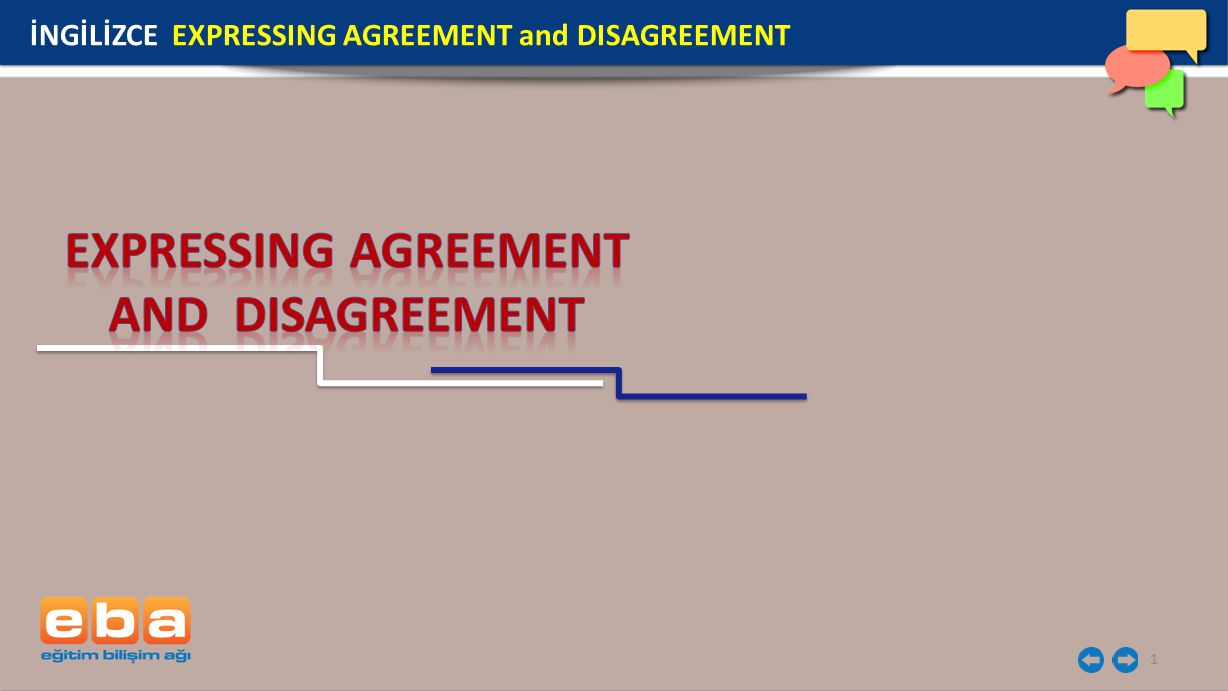 12 İNGİLİZCE EXPRESSING AGREEMENT and DISAGREEMENT