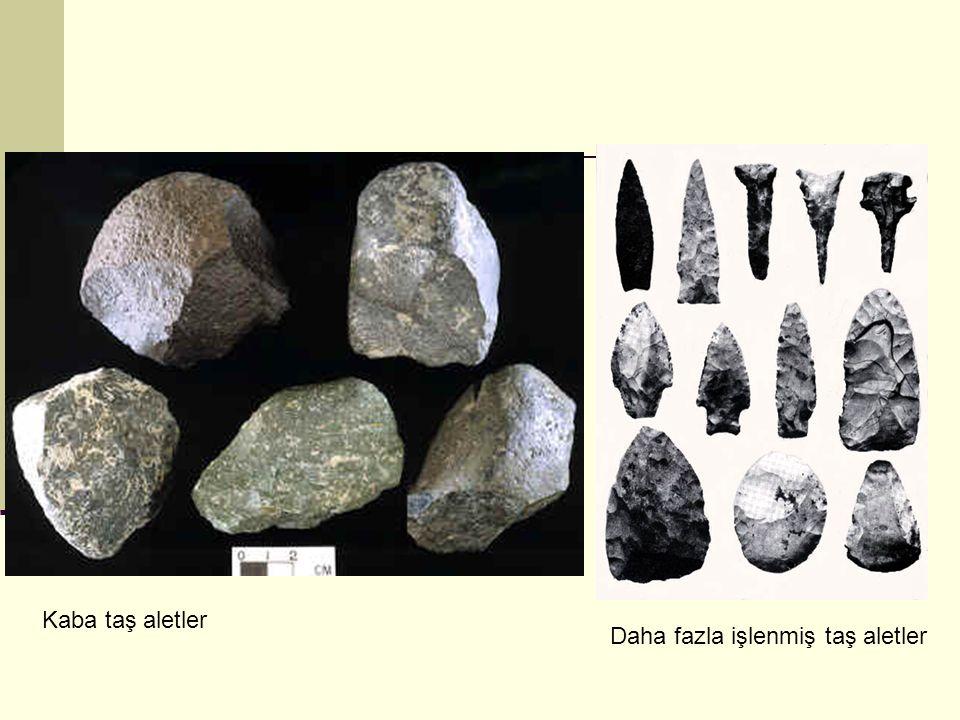 Kaba taş aletler Daha fazla işlenmiş taş aletler