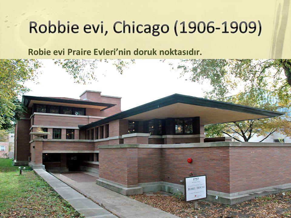 Keskin yatay hatları Gözüpek kirişleri Cam sanatı eseri upuzun pencereleri Açık kat planı İle Robie Evi modern mimarinin yapı taşlarından biridir.