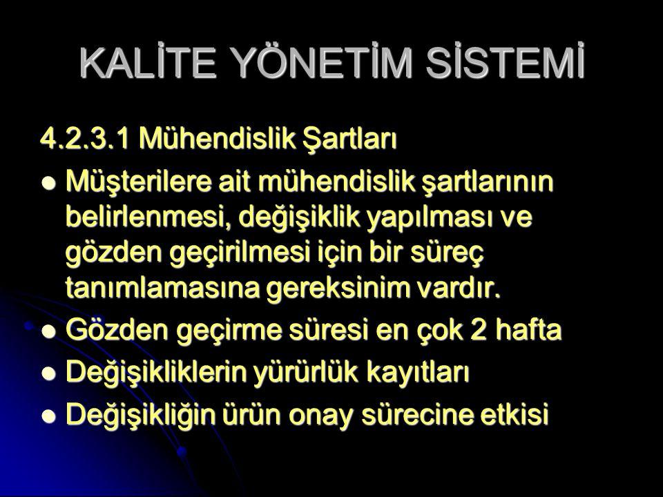 KALİTE YÖNETİM SİSTEMİ 4.2.4.1.