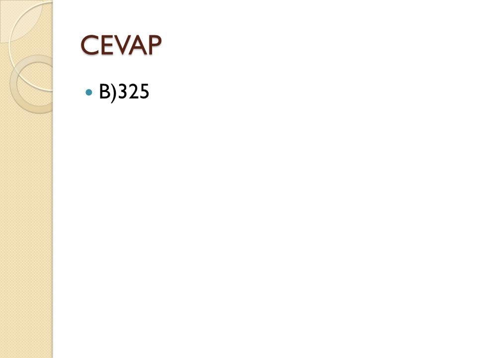 CEVAP B)325