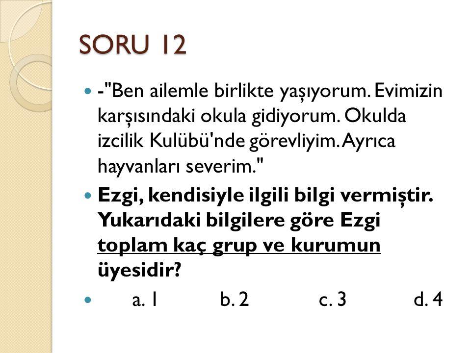SORU 12 -