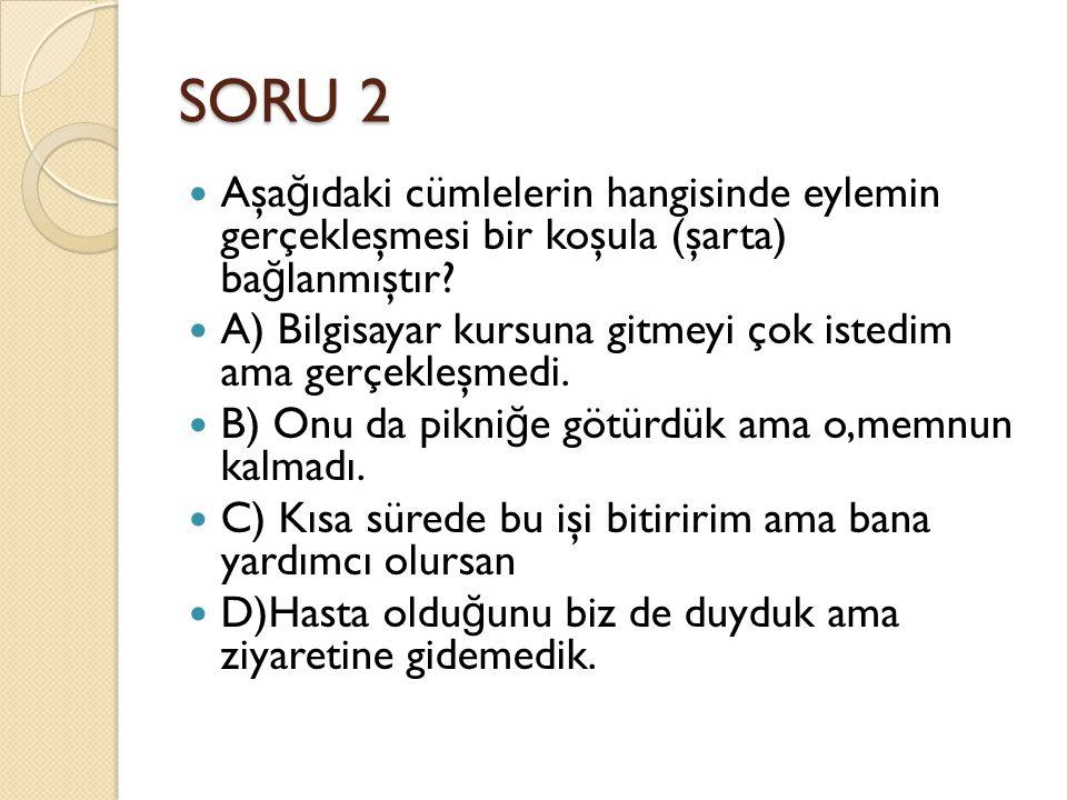 SORU 7 A x 3= 63 A x B = 105 B x C = 55 İ se verilenlere göre C nin de ğ eri nedir A.
