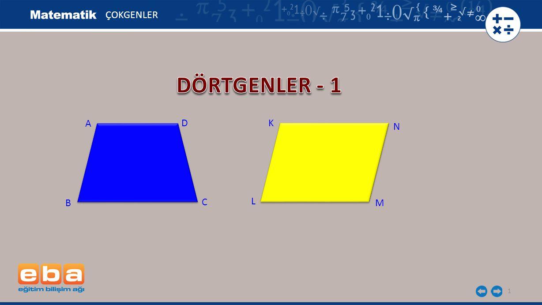 32 ABCD yamuğunda [AB] // [DC] = 8 cm, = 5 cm.