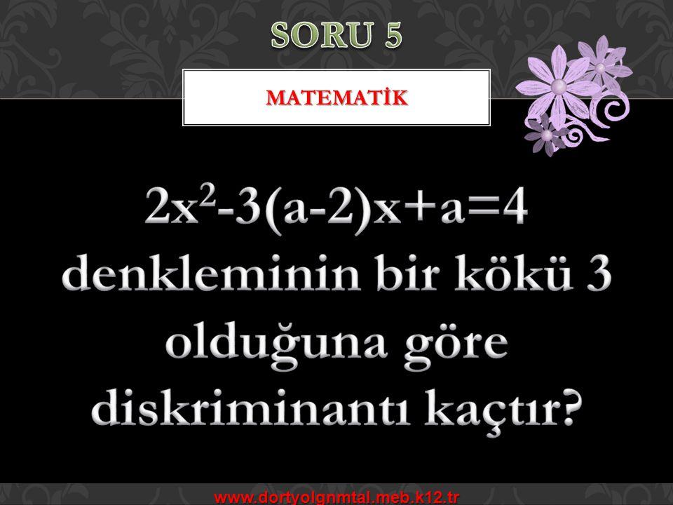 www.dortyolgnmtal.meb.k12.tr MATEMATİK