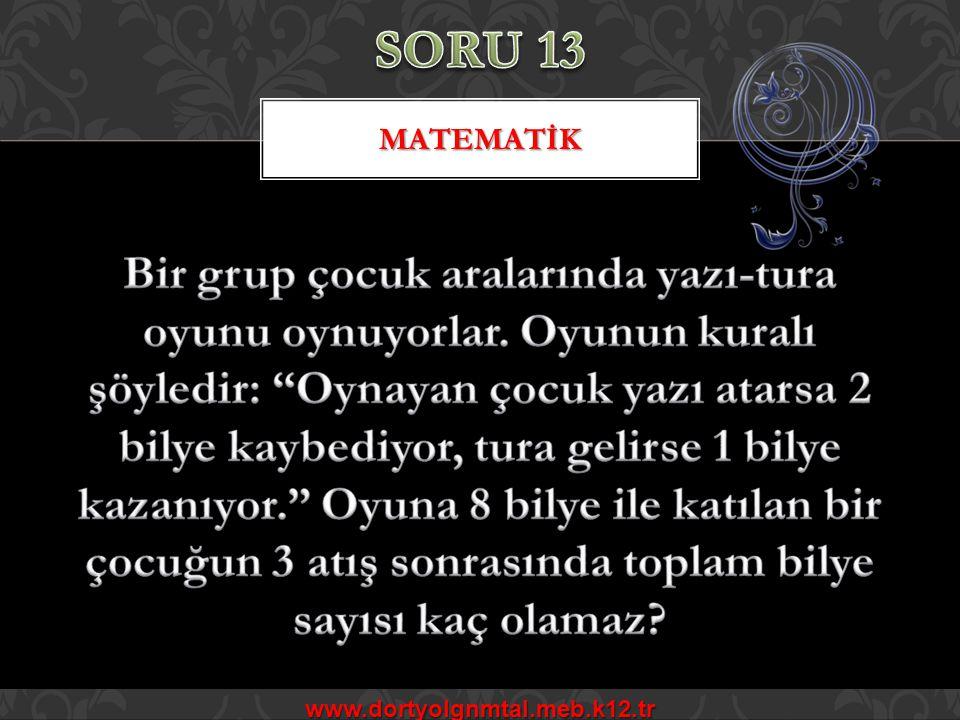 MATEMATİK www.dortyolgnmtal.meb.k12.tr